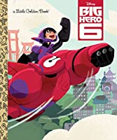 Big Hero 6 (Disney Big Hero 6) (Little Golden Book)