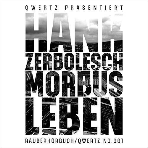 Morbus Leben - Räuberhörbuch 1 Titelbild