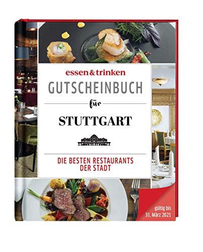essen & trinken – Gutscheinbuch für Stuttgart: Die besten Restaurants der Stadt