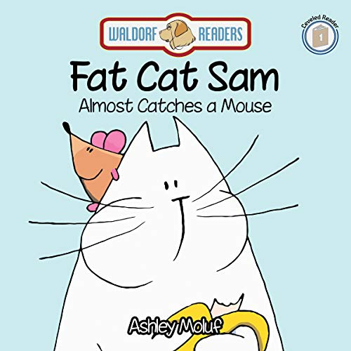 Fat Cat Sam Almost Catches a Mouse cover art