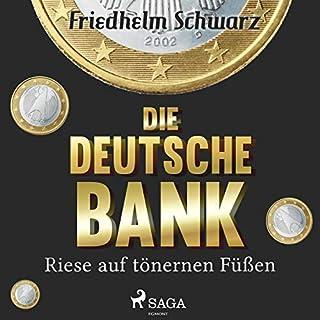 Die Deutsche Bank - Riese auf tönernen Füßen Titelbild