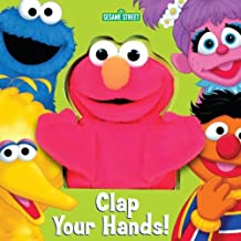 Clap Your Hands! (Sesame Street) (Puppet Book) by Random House (2002-10-22)