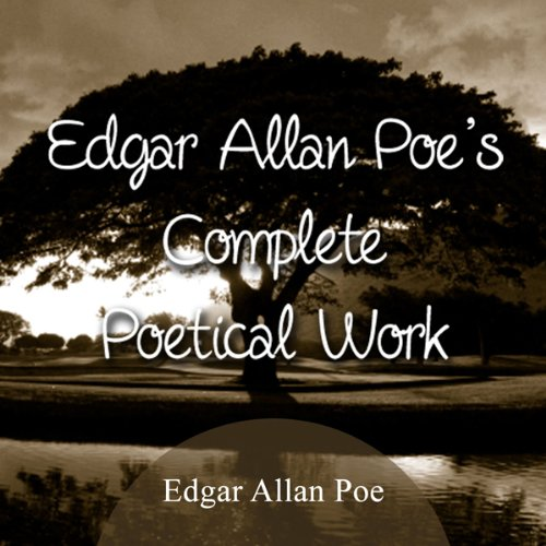 The Complete Poetical Works of Edgar Allan Poe audiobook cover art