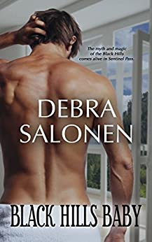 Black Hills Baby: a Hollywood-meets-the-real-wild-west contemporary romance series (Black Hills Rendezvous Book 1) by [Debra Salonen]