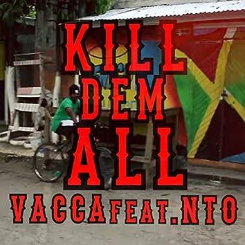 Kill Dem All
