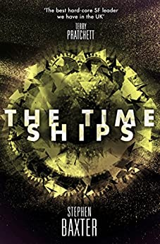 The Time Ships by [Stephen Baxter]