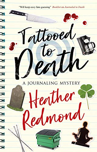 Tattooed to Death (The Journaling Mysteries Book 2) by [Heather Redmond]