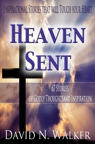 Book: Heaven Sent by David N. Walker