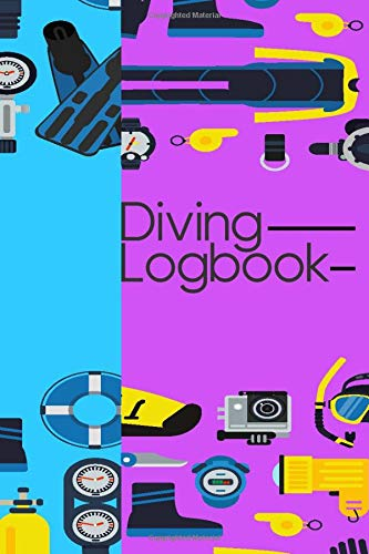 Diving Logbook: Scuba Diving log to track your dives - Suitable for all divers - 100 Pages 6 x 9 inches