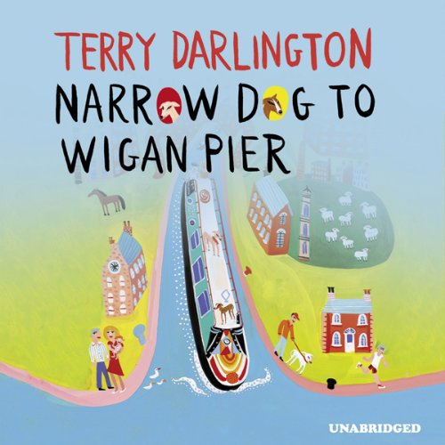 Narrow Dog to Wigan Pier cover art