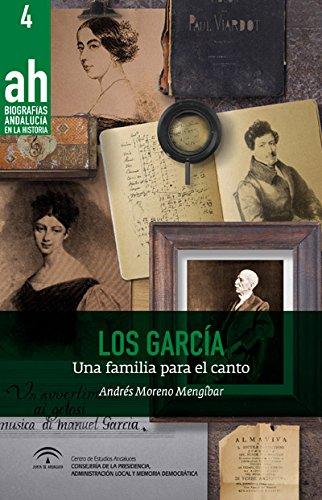 Los García (2ª edición): Una familia para el canto: 4 (Biografías AH)