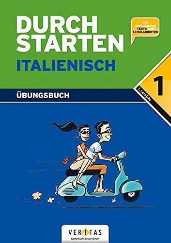 Durchstarten - Italienisch - Neubearbeitung: 1. Lernjahr - Dein Übungsbuch: Übungsbuch mit Lösungen