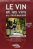 Le Vin et les vins au restaurant - Édition 2015 by Paul BRUNET (2015-04-02) - Editions BPI - 02/04/2015