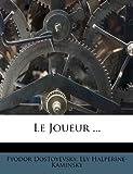 Le Joueur ... - Nabu Press - 03/11/2011