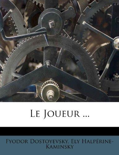 Le Joueur ...