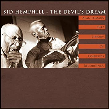 The Devil's Dream: Alan Lomax's 1942 Library of Congress Recordings