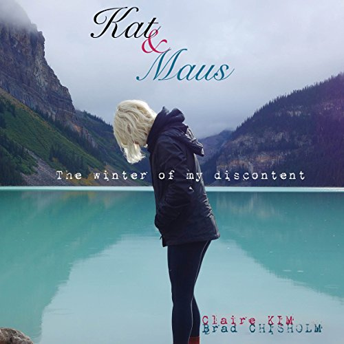 Kat & Maus Audiobook By Brad Chisholm, Claire Kim cover art