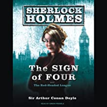 The Sign of Four: A Sherlock Holmes Novel