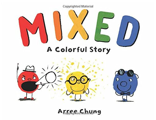 Mixed. A Colorful Story