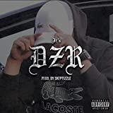 It's DZR [Explicit]