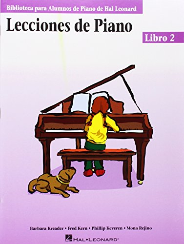 Lecciones De Piano - Libro 2: Hal Leonard Student Piano Library (Biblioteca Para Alumnos de Piano de Hal Leonard)