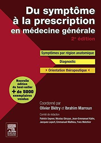 Du symptôme à la prescription en médecine générale (Hors collection) (French Edition)