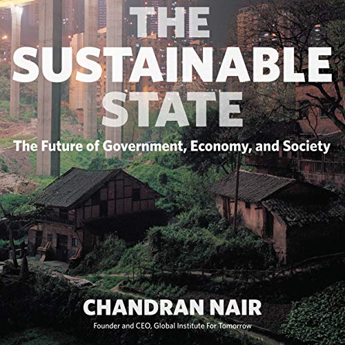 The Sustainable State: The Future of Government, Economy, and Society Titelbild