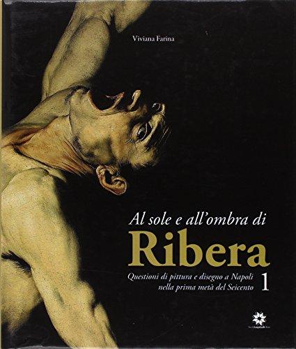 Al sole e all'ombra di Ribera