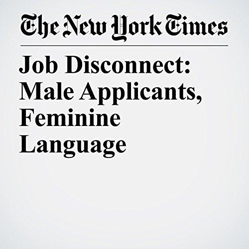 Job Disconnect: Male Applicants, Feminine Language copertina