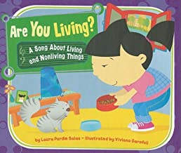 By Laura Purdie Salas Are You Living?: A Song About Living and Nonliving Things (Science Songs) [Library Binding]