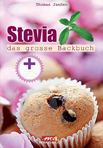 Stevia: das grosse Backbuch