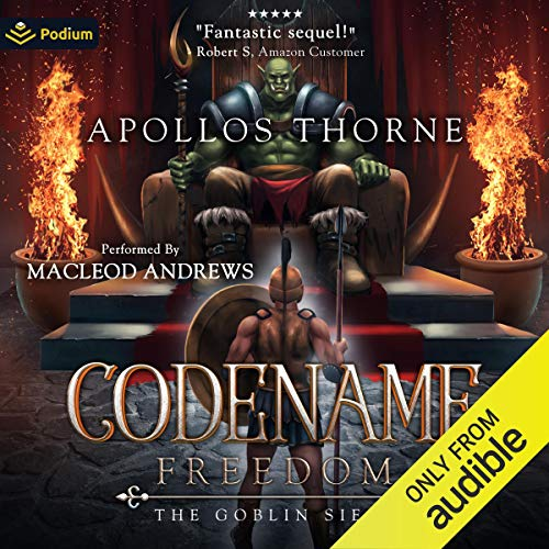 The Goblin Siege Audiobook By Apollos Thorne cover art