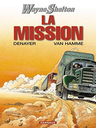 Wayne Shelton, tome 1 : La Mission