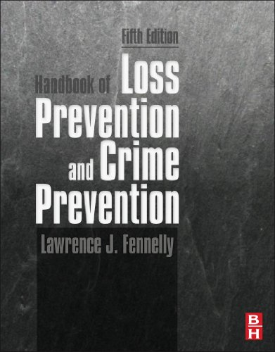 Handbook of Loss Prevention and Crime Prevention (English Edition)
