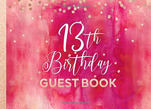 13th Birthday Guest Book: Guestbook For Girls Women - Pink Red Rose Gold Glitter Sparkle - Blank Unlined Pages To Write / Sign In - Anniversary Party Celebration Keepsake Journal For Her