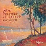 Maurice Ravel: Sämtliche Werke für Soloklavier