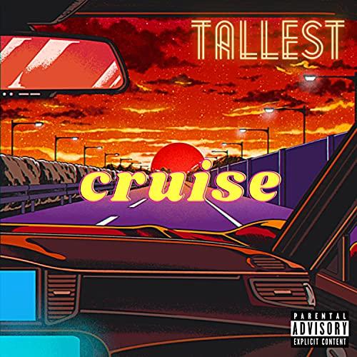 Cruise [Explicit]