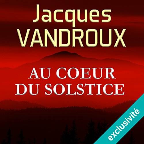Au cœur du Solstice audiobook cover art