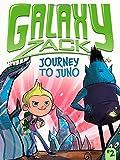 Journey to Juno (2) (Galaxy Zack)