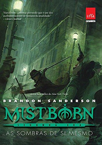 Mistborn Segunda Era - As sombras de si mesmo: 2
