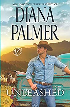 Unleashed (Long, Tall Texans Book 51) by [Diana Palmer]