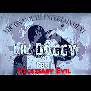 Necessary Evil (feat. BBK)