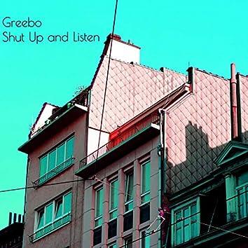 Shut Up and Listen (Home Demo)