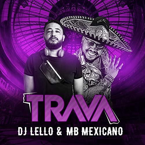 DJ Lello & MB Mexicano