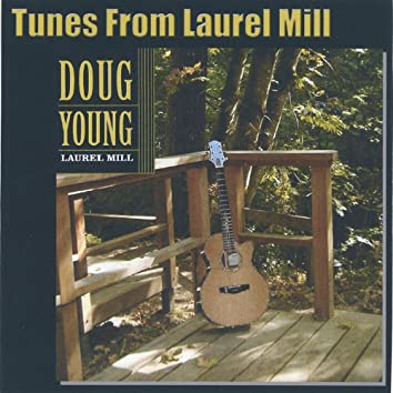 Tunes From Laurel Mill