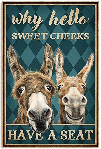 Metal Sign Why Hello Sweet Cheeks Have A Seat Poster Funny Horse Poster Cute Logo Coffee Shop Kitchen Toilet Logo Nics Logo Valentine¡¯s Day President¡¯s Day Best Gift for Friends, Family 12X16 inch