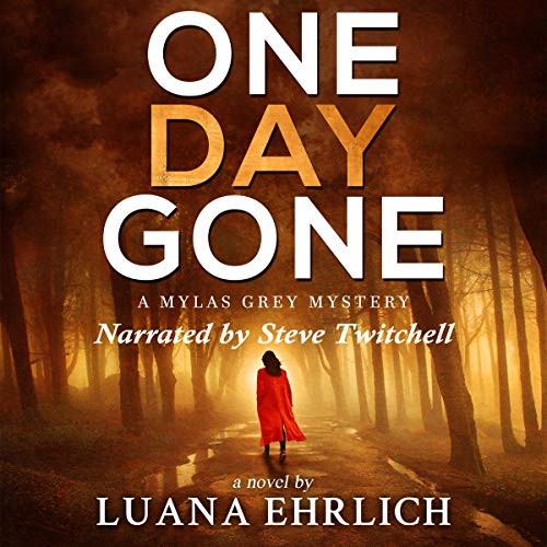 One Day Gone audiobook cover art