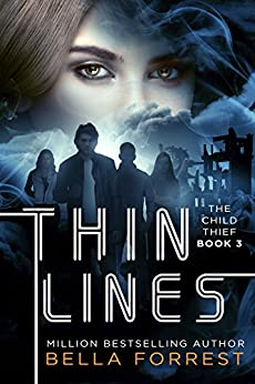 The Child Thief 3: Thin Lines by [Bella Forrest]