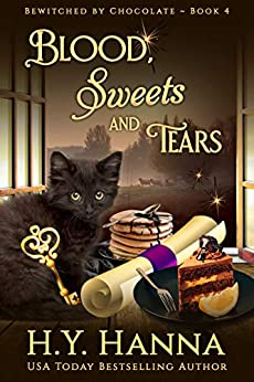 Blood, Sweets and Tears (BEWITCHED BY CHOCOLATE Mysteries ~ Book 4) by [H.Y. Hanna]