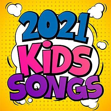 2021 Kid Songs